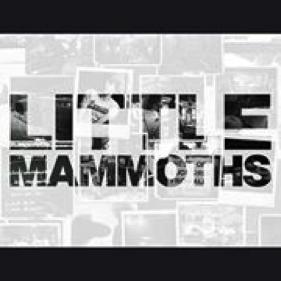 LITTLE MAMMOTHS